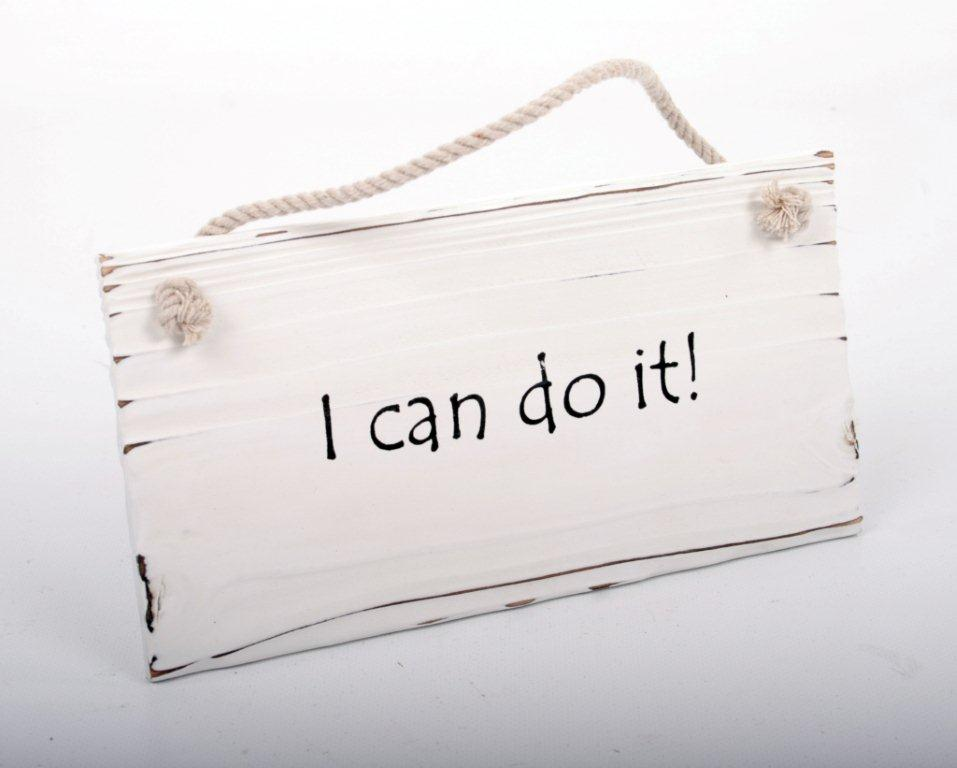 Skylt - I can do it!
